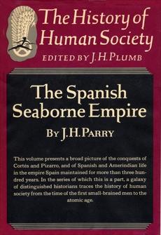 Spanish Seaborne Empire, Parry, John Horace