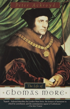 The Life of Thomas More, Ackroyd, Peter