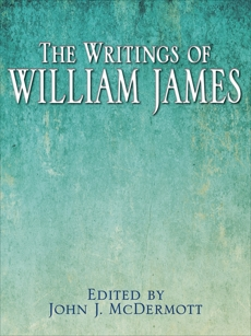 The Writings of William James,