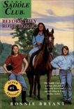 Before They Rode Horses, Bryant, Bonnie