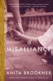 A Misalliance, Brookner, Anita