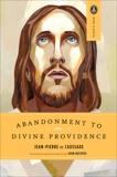 Abandonment to Divine Providence, De Caussade, Jean-Pierre