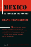 MEXICO: The Struggle for Peace and Bread, Tannenbaum, Frank