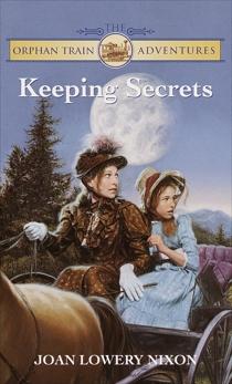 Keeping Secrets, Nixon, Joan Lowery