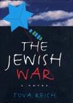 The Jewish War, Reich, Tova