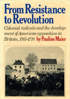 From Resistance to Revolution, Maier, Pauline