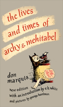 The Lives and Times of Archy and Mehitabel, Marquis, Don