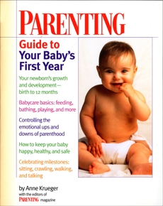 Parenting Guide to Your Baby's First Year, Krueger, Anne