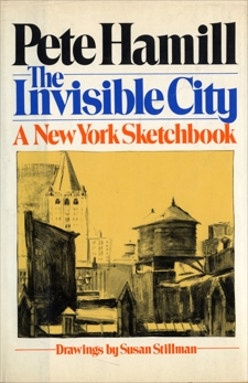 The Invisible City: A New York Sketchbook, Hamill, Pete