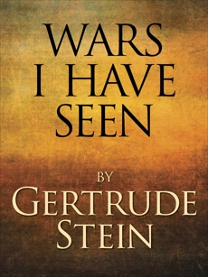 Wars I Have Seen, Stein, Gertrude