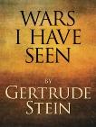 Wars I Have Seen, Stein, Gertrude
