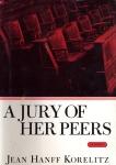 A Jury of Her Peers: A Novel, Korelitz, Jean Hanff