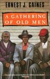 A Gathering of Old Men, Gaines, Ernest J.