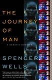 The Journey of Man: A Genetic Odyssey, Wells, Spencer