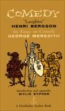 Comedy: An Essay on Comedy, Bergson, Henri