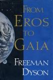 FROM EROS TO GAIA, Dyson, Freeman