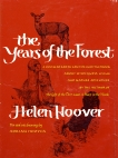 YEARS OF THE FOREST, Hoover, Helen
