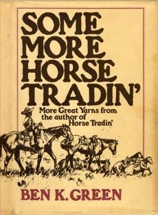 Some More Horse Tradin', Green, Ben K.
