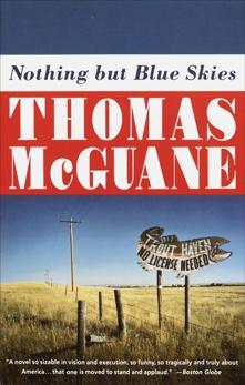Nothing but Blue Skies, McGuane, Thomas
