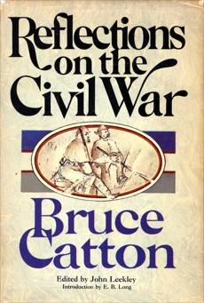 Reflections on the Civil War, Catton, Bruce