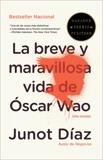 La breve y maravillosa vida de Óscar Wao, Díaz, Junot