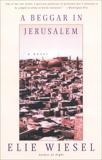 A Beggar in Jerusalem: A novel, Wiesel, Elie