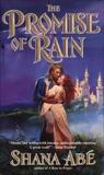 The Promise of Rain: A Novel, Abé, Shana