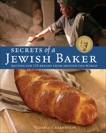 Secrets of a Jewish Baker: Recipes for 125 Breads from Around the World [A Baking Book], Greenstein, George