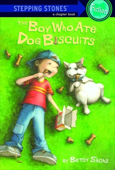 The Boy Who Ate Dog Biscuits, Sachs, Betsy