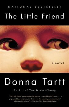 The Little Friend: A Novel, Tartt, Donna