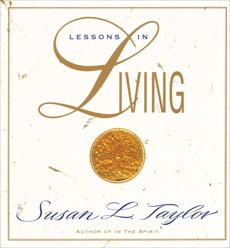 Lessons in Living, Taylor, Susan L.