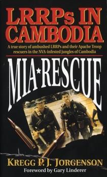 MIA Rescue: LRRPs in Cambodia, Jorgenson, Kregg P.