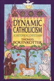 Dynamic Catholicism: A Historical Catechism, Bokenkotter, Thomas