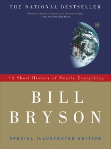A Short History of Nearly Everything: Special Illustrated Edition, Bryson, Bill