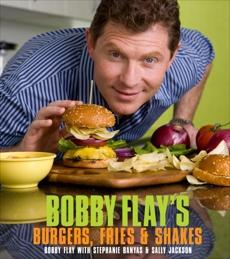 Bobby Flay's Burgers, Fries, and Shakes: A Cookbook, Flay, Bobby & Banyas, Stephanie & Jackson, Sally
