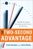 The Two-Second Advantage: How We Succeed by Anticipating the Future--Just Enough, Maney, Kevin & Ranadive, Vivek