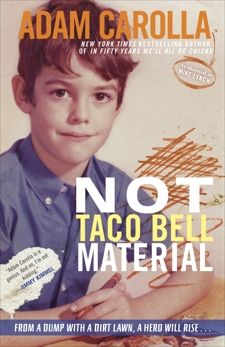 Not Taco Bell Material, Carolla, Adam