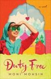 Duty Free: A Novel, Mohsin, Moni