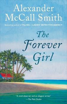 The Forever Girl, McCall Smith, Alexander