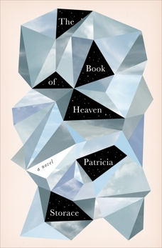 The Book of Heaven: A Novel, Storace, Patricia