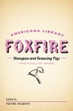 Blowguns and Bouncing Pigs: Traditional Toymaking: The Foxfire Americana Library (6),