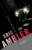 Cause for Alarm, Ambler, Eric