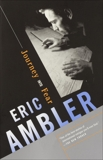 Journey Into Fear, Ambler, Eric