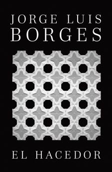 El hacedor, Borges, Jorge Luis