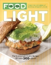 Everyday Food: Light: The Quickest and Easiest Recipes, All Under 500 Calories: A Cookbook, Martha Stewart Living (COR)