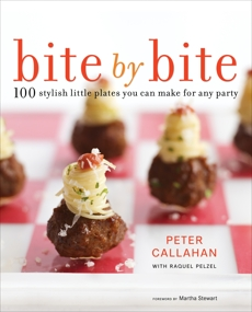 Bite By Bite: 100 Stylish Little Plates You Can Make for Any Party: A Cookbook