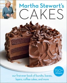 Martha Stewart's Cakes: Our First-Ever Book of Bundts, Loaves, Layers, Coffee Cakes, and More: A Baking Book, Martha Stewart Living (COR)