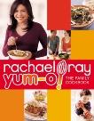 Yum-o! The Family Cookbook, ray, rachael & Ray, Rachael