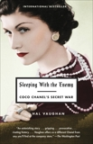 Sleeping with the Enemy: Coco Chanel's Secret War, Vaughan, Hal