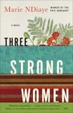 Three Strong Women, NDiaye, Marie & Ndiaye, Marie